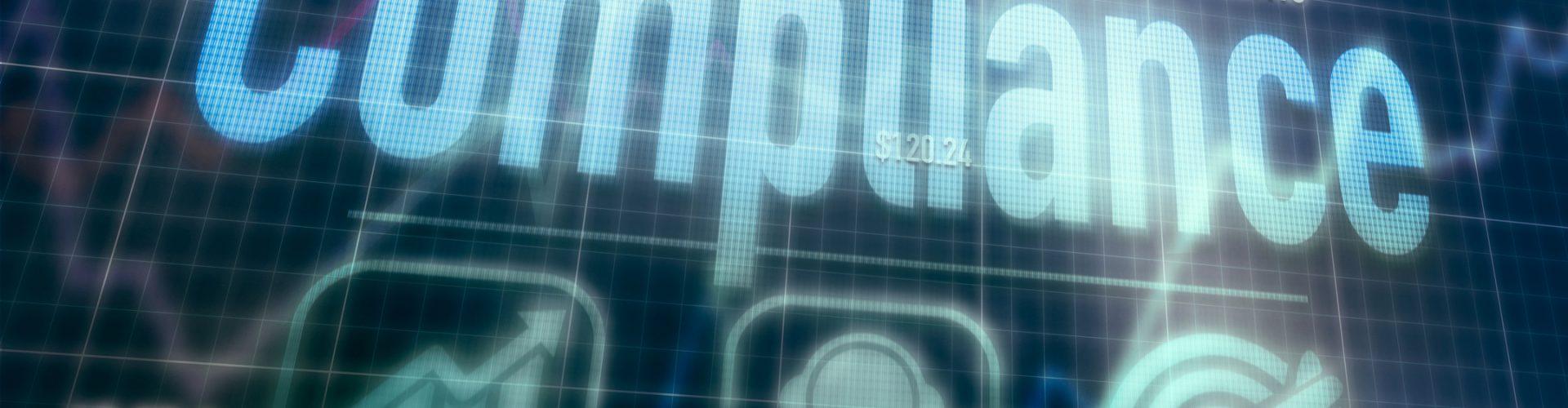 Compliance concept on a blue dot matrix computer display.